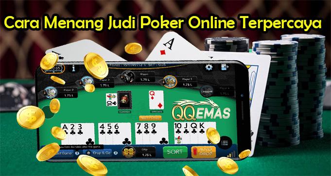 Dapatkan Cara Menang Judi Poker Online Terpercaya