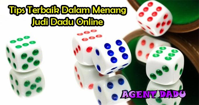 Tips Terbaik Dalam Menang Judi Dadu Online